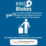 World Continence Week 2021 Bins4Blokes Incontinence affects 1 in 10 boys and men in Australia